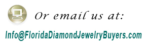 Email Florida Diamond Jewelry Buyers